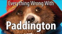 CinemaSins - Episode 3 - Everything Wrong With Paddington