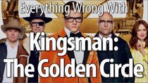 CinemaSins - Episode 4 - Everything Wrong With Kingsman: The Golden Circle