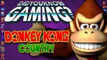 Did You Know Gaming? - Episode 248 - Donkey Kong Country