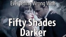 CinemaSins - Episode 12 - Everything Wrong With Fifty Shades Darker