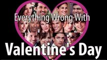 CinemaSins - Episode 13 - Everything Wrong With Valentine's Day