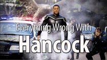 CinemaSins - Episode 14 - Everything Wrong With Hancock