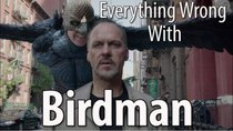 CinemaSins - Episode 17 - Everything Wrong With Birdman
