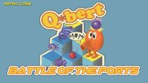 Battle of the Ports - Episode 206 - Q*Bert