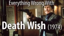 CinemaSins - Episode 18 - Everything Wrong With Death Wish (1974)