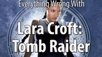 CinemaSins - Episode 21 - Everything Wrong With Lara Croft: Tomb Raider
