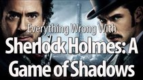 CinemaSins - Episode 24 - Everything Wrong With Sherlock Holmes: A Game of Shadows