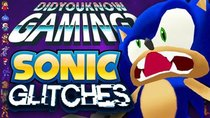 Did You Know Gaming? - Episode 259 - Sonic Glitches