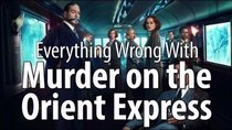 CinemaSins - Episode 27 - Everything Wrong With Murder On The Orient Express