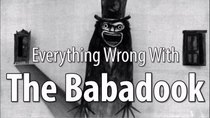 CinemaSins - Episode 28 - Everything Wrong With the Babadook