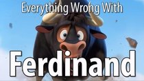 CinemaSins - Episode 29 - Everything Wrong With Ferdinand