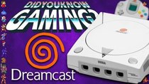 Did You Know Gaming? - Episode 260 - Sega Dreamcast