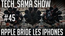 Aurelien_Sama: Tech_Sama Show - Episode 45 - Tech_Sama Show #45 : Apple bride les vieux iphones