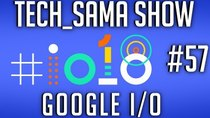 Aurelien_Sama: Tech_Sama Show - Episode 57 - Tech_Sama Show #57 : Google I/O, Space X, GPU Intel en 2019?