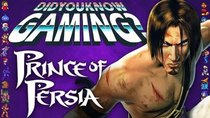 Did You Know Gaming? - Episode 263 - Prince of Persia