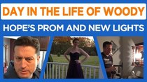 Day in the Life of Woody - Episode 5 - Hope's Prom, Lighting Lessons, Tractors, and more