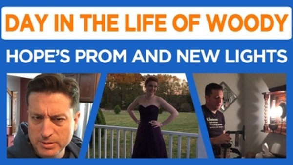 Day in the Life of Woody - S2016E05 - Hope's Prom, Lighting Lessons, Tractors, and more
