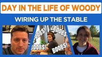 Day in the Life of Woody - Episode 6 - The Stable Moves On, Boobs, Boobs, Boobs