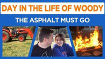 Day in the Life of Woody - Episode 7 - Asphalt Removal and Something Stinks