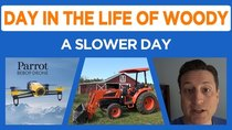 Day in the Life of Woody - Episode 12 - Tractor Canopy, Drone Incoming, Picture Hanging