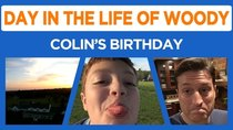 Day in the Life of Woody - Episode 16 - Colin's 13th Birthday