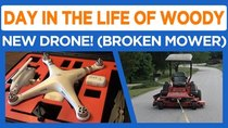 Day in the Life of Woody - Episode 30 - New Drone, Mower Rescue