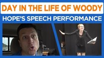 Day in the Life of Woody - Episode 32 - Hope's Speech Performance