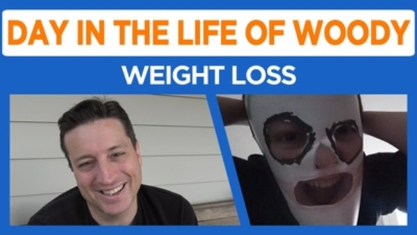 Day in the Life of Woody - S2016E35 - Weight Loss and Shenanigans