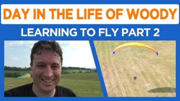 Day in the Life of Woody - S2016E37 - Learning To Fly Part 2 - Paramotor
