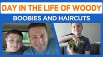 Day in the Life of Woody - Episode 43 - PKA Preview, Boobies, and Haircuts