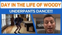 Day in the Life of Woody - Episode 46 - Does Vlogging Ruin Lives??? Underpants Dance :)