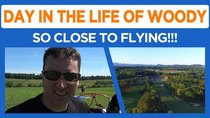 Day in the Life of Woody - Episode 48 - I will fly even if it kills me