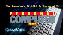 ChinnyVision - Episode 225 - The Computers Of 1985 As Featured In Personal Computer News