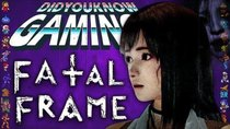 Did You Know Gaming? - Episode 264 - Fatal Frame Easter Eggs & Secrets