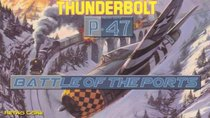 Battle of the Ports - Episode 213 - P-47 Thunderbolt / P-47 THE FREEDOM FIGHTER