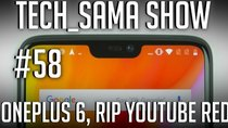 Aurelien_Sama: Tech_Sama Show - Episode 58 - Tech_Sama Show #58 : OnePlus 6, RIP Youtube Red, Intel