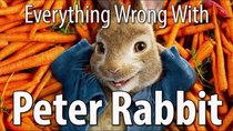 CinemaSins - Episode 44 - Everything Wrong With Peter Rabbit