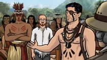 Archer - Episode 7 - Danger Island: Comparative Wickedness of Civilized and Unenlightened...