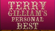 Monty Python's Personal Best - Episode 4 - Terry Gilliam's Personal Best
