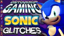 Did You Know Gaming? - Episode 268 - Sonic Glitches 2