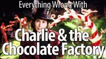 CinemaSins - Episode 50 - Everything Wrong With Charlie and the Chocolate Factory