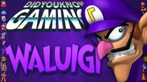 Did You Know Gaming? - Episode 269 - Waluigi