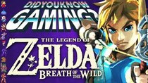 Did You Know Gaming? - Episode 271 - Zelda Breath of the Wild