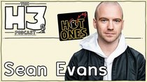 H3 Podcast - Episode 13 - Sean Evans of Hot Ones