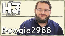 H3 Podcast - Episode 25 - Boogie2988 (Steven Williams)