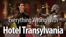 CinemaSins - Episode 56 - Everything Wrong With Hotel Transylvania