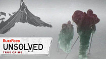 BuzzFeed Unsolved - Episode 5 - True Crime - The Strange Deaths of the 9 Hikers of Dyatlov Pass