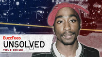 BuzzFeed Unsolved - Episode 6 - True Crime - The Mysterious Death of Tupac Shakur - Part 1