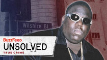 BuzzFeed Unsolved - Episode 7 - True Crime - The Mysterious Death of Biggie Smalls - Part 2