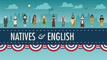 Crash Course US History - Episode 3 - The Natives and the English